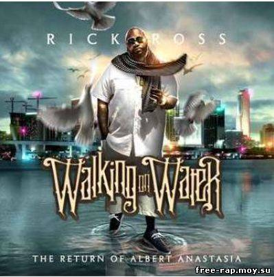 Rick Ross - Walking On ...